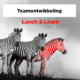 Lunch & Learn Teamontwikkeling